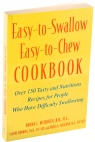 Easy-to-Swallow Easy-to-Chew Cookbook! Shop Now >>