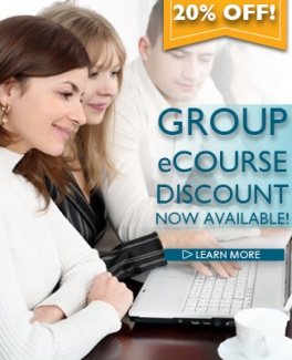 Group eCourse Discount Now Available! Learn More >>